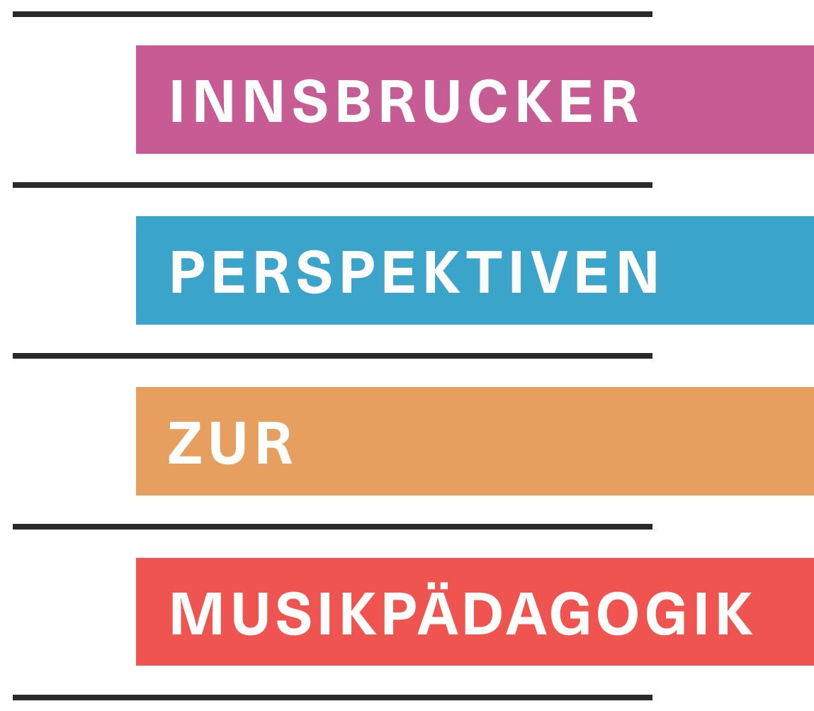 Innsbrucker Perspektiven zur Musikpädagogik