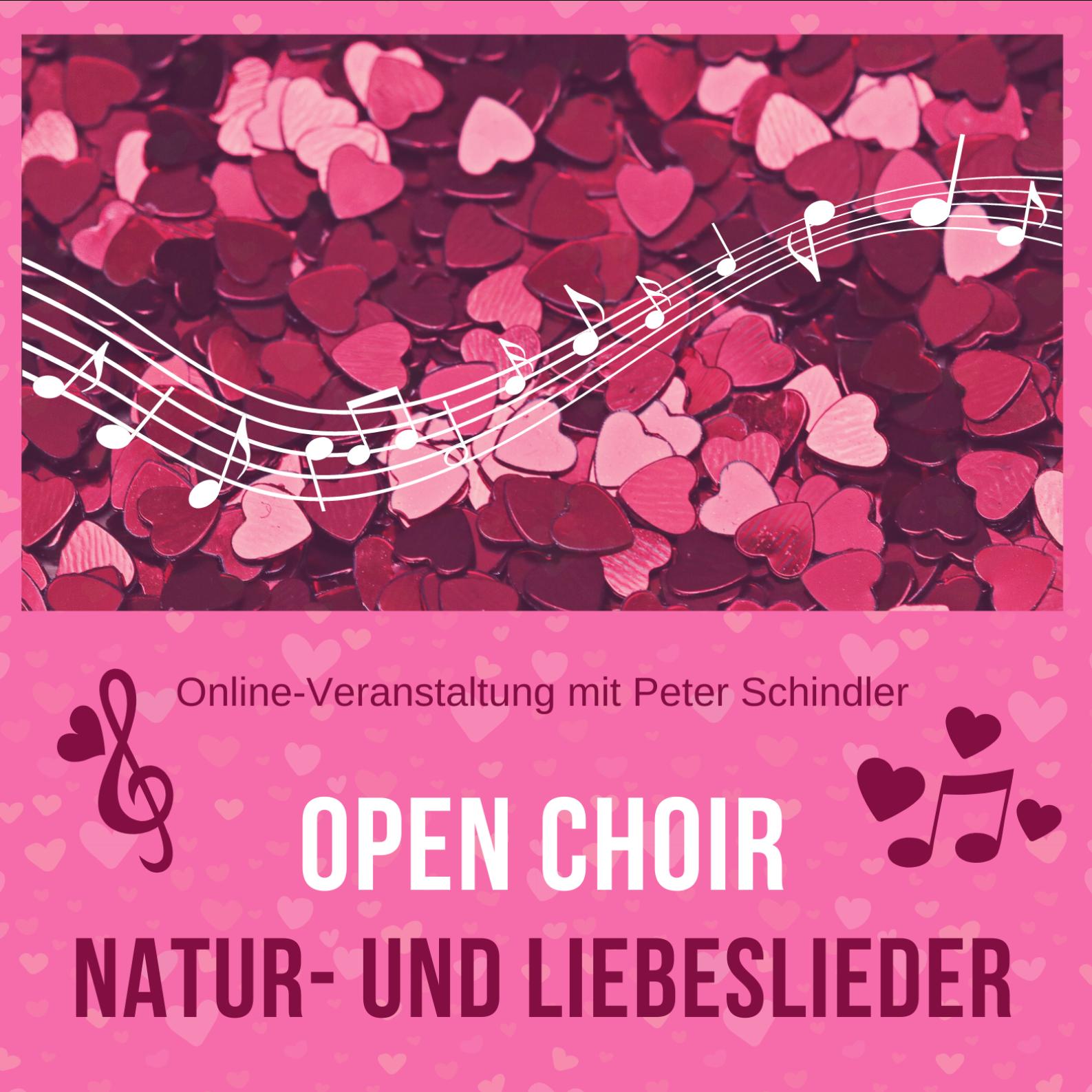 Open Choir Natur- und Liebeslieder