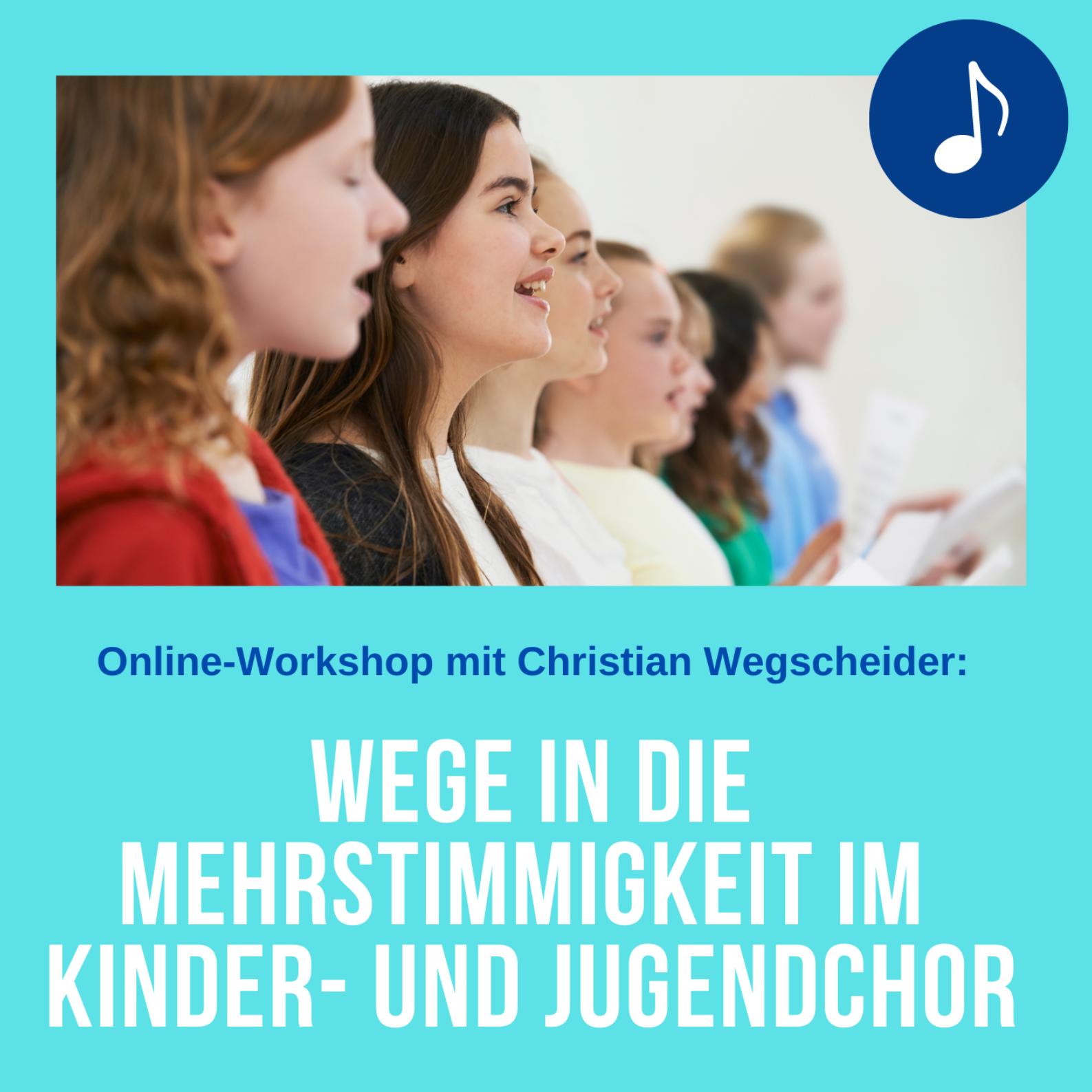 Wege in die Mehrstimmigkeit im Kinder- und Jugendchor